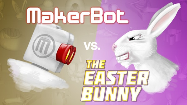 "MakerBot User Group New York – April Meeting ""MakerBot vs the Easter Bunny"""
