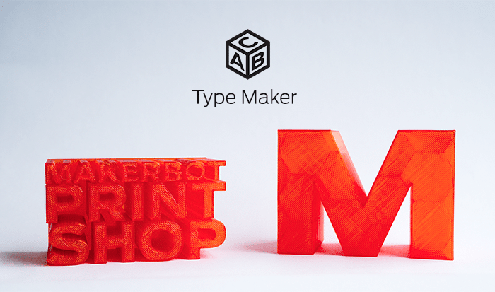 Type Maker: The first type tool created specifically for 3D printing. Use it to make signs, letters, nameplates, ...